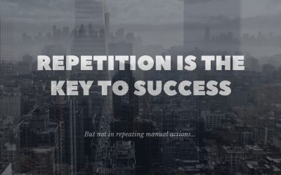 Repetition is the Key to Success